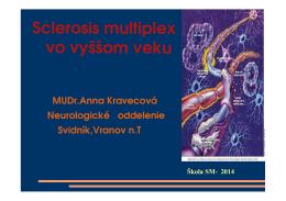 Sclerosis multiplex vo vyššom veku