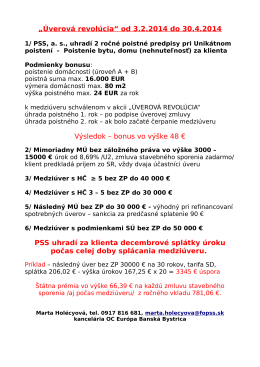 """""""Úverová revolúcia"""" od 3.2.2014 do 30.4.2014 Výsledok – bonus vo"""