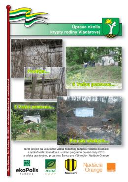 Úprava okolia krypty rodiny Vladárovej Predtým... S
