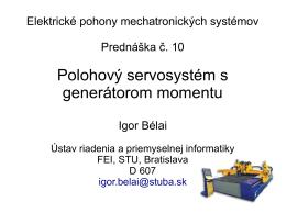 PR10 Polohový servosystém s generátorom momentu