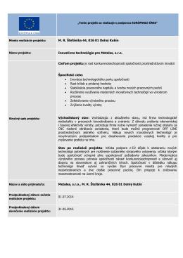 M. R. Štefánika 44, 026 01 Dolný Kubín Inovatívne