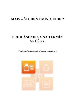 študent miniguide 2 prihlásenie sa na termín skúšky