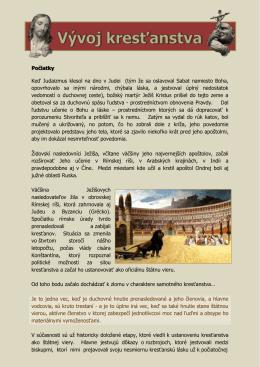 Počiatky Keď Judaizmus klesol na dno v Judei (tým že sa