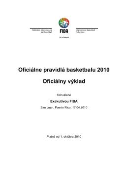 Oficiálne pravidlá basketbalu 2010 Oficiálny výklad