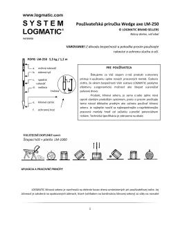 Používateľská príručka Wedge axe LM-250