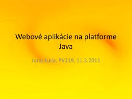 Webové aplikácie na platforme Java