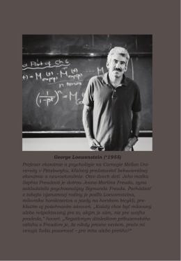 George Loewenstein (*1955) Profesor ekonómie a