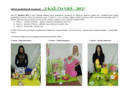 """Súťaž praktických zručností """"UKÁŽ, ČO VIEŠ – 2012"""""""