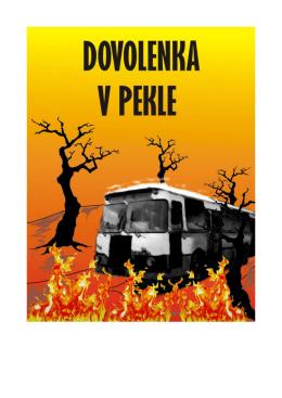 Dovolenka v pekle - Knihy - RS