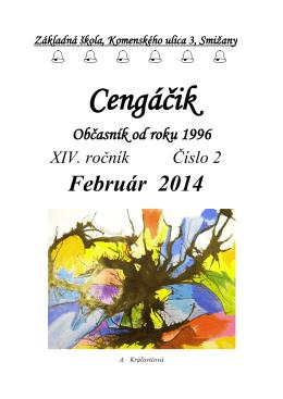 Cengáčik - február 2014 - ZŠ, Komenského ulica 3, Smižany