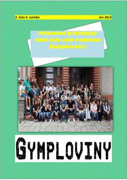 Príjemné prázdniny vám želá celá redakcia Gymplovín!:)
