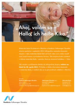 """ Ahoj, volám sa – Hallo, ich heiße Kika."""