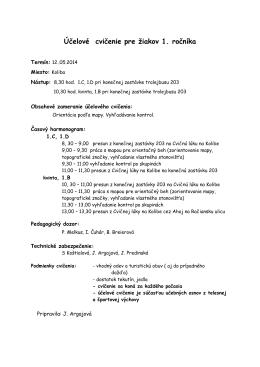 Účelové cvičenie pre žiakov 1. ročníka
