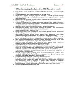 30 Základné zásady bezpeenosti pri práci s rueným el