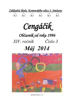 Cengáčik - máj 2014 - ZŠ, Komenského ulica 3, Smižany
