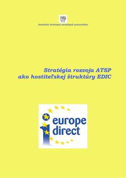 Stratégia rozvoja ATSP, ako hostiteľskej