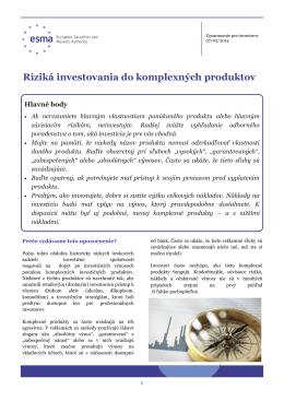 Riziká investovania do komplexných produktov - Esma