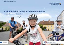 Na kolesách s deťmi v Dolnom Rakúsku