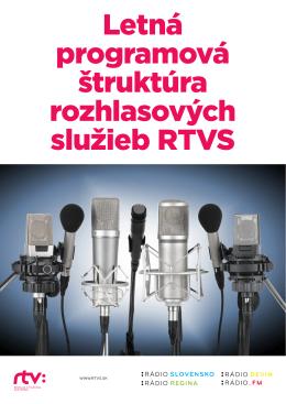 Letná programová štruktúra rozhlasových služieb RTVS