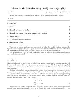 Matematicke kyvadlo pre (o cosi) vacsie vychylky