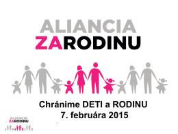 Chránime DETI a RODINU 7. februára 2015