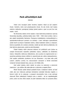 Park Usľachtilých duší – Libreto: Miloš Žiak