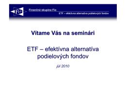 ETF – efektívna alternatíva podielových fondov