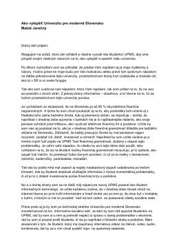 Ako vylepšiť Univerzitu pre moderné Slovensko Matúš Jarečný