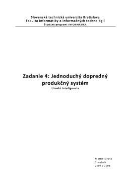 Zadanie 4: Jednoduchý dopredný produkčný systém