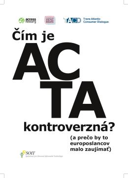 Čím je ACTA kontroverzná?