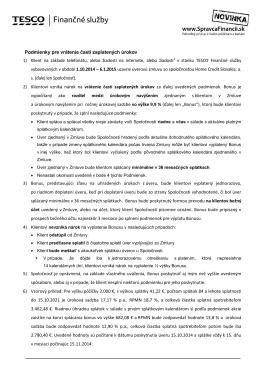Podmienky pre vrátenie časti zaplatených úrokov 1) Klient na