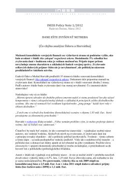 INESS Policy Note 1/2012 DANE EŠTE ZVYŠOVAŤ NETREBA (Čo