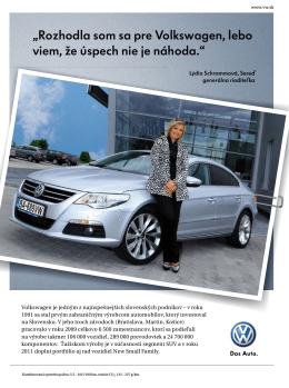 """""""Rozhodla som sa pre Volkswagen, lebo viem, že úspech nie"""