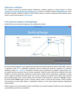 Stiahnutie a inštalácia Prvé spustenie programu BuildingDesign