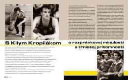 S Kilym Kropilákom - BK Inter Bratislava