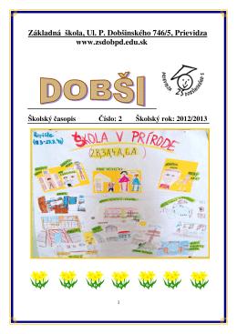 Číslo: 2 - Základná škola, Ulica P. Dobšinského 5, Prievidza