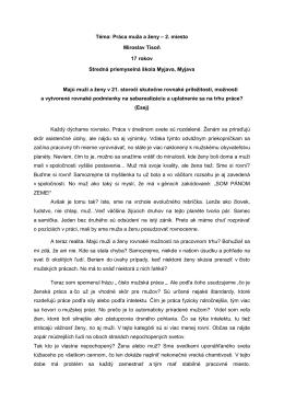 Téma: Práca muža a ženy – 2. miesto Miroslav Tisoň 17 rokov