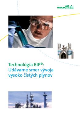 Technológia BIP®: Udávame smer vývoja vysoko