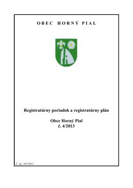 Pregistratúrny poriadok a plán Obce Horný Pial