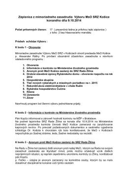 Zápisnica z mimoriadneho zasadnutia Výboru MsO SRZ Košice