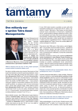 Dve miliardy eur v správe Tatra Asset Managementu