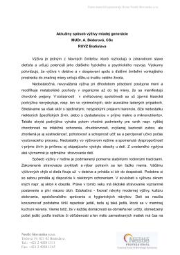 Aktuálny spôsob výživy mladej generácie MUDr. A. Béderová, CSc