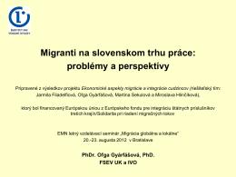 Migranti na slovenskom trhu práce: problémy a perspektívy