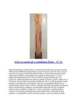 27. december - Svätý prvomuceník a archidiakon Štefan