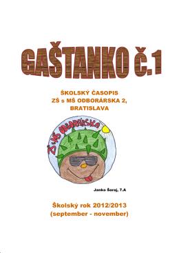 Gaštanko č.16 - ZŠ a MŠ Odborárska