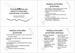 Analýza externého prostredia Analýza externého