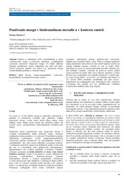 Používanie mozgu v biodromálnom meradle a v