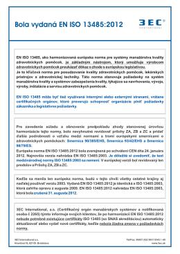 Bola vydaná EN ISO 13485: 2012