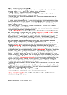 Pokyny a vysvetlivky na vyplňovanie prihlášky: