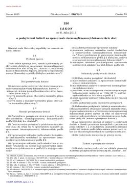 226/2011 Zákon o poskytovaní dotácií na spracovanie
